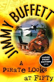 Cover of: pirate looks at fifty | Jimmy Buffett