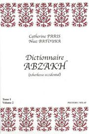 Cover of: Dictionnaire Abzakh Tcherkesse Occidental