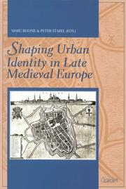 Cover of: Shaping urban identity in late Medieval Europe = |