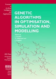 Cover of: Genetic Algorithms in Optimisation, Simulation and Modelling, (Frontiers in Artificial Intelligence and Applications , Vol 23) (Frontiers in Artificial Intelligence and Applications , Vol 23) |