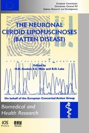 Cover of: The Neuronal Ceroid Lipofuscinoses (Batten Disease) (Biomedical and Health Research) |