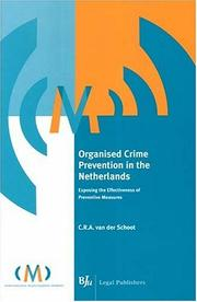 Cover of: Organised Crime Prevention in the Netherlands | C. r. a. Van Der Schoot