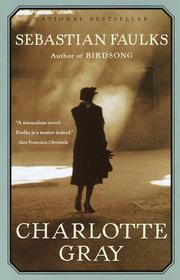 Cover of: Charlotte Gray: a novel