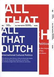 Cover of: All that Dutch: International Cultural Politics