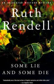 Cover of: Some Lie and Some Die (An Inspector Wexford Mystery)