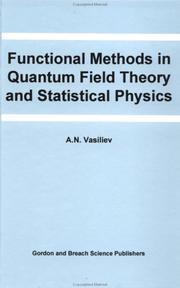 Cover of: Functional Methods in Quantum Field Theory and Statistical Physics | A.N. Vasiliev