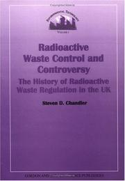 Cover of: Radioactive Waste Control and Controversy | Steven D. Chandler