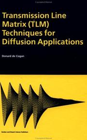 Cover of: Transmission line matrix (TLM) techniques for diffusion applications