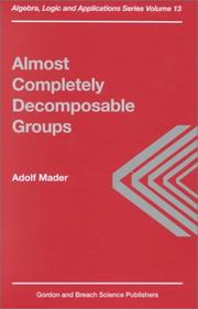 Cover of: Almost completely decomposable groups | A. Mader