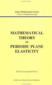 Cover of: Mathematical theory in periodic plane elasticity | Hai-Tao Cai