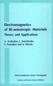 Cover of: Electromagnetics of Bi-anisotropic Materials | Igor Semchenko