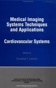 Cover of: Medical Imaging Systems Techniques and Applications | C. Leondes