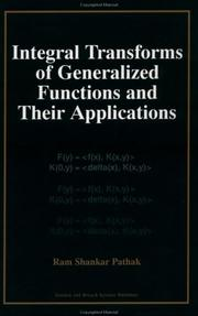 Cover of: Integral transforms of generalized functions and their applications | R. S. Pathak