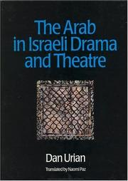 Cover of: The Arab in Israeli drama and theatre