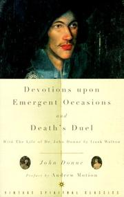 Cover of: Devotions Upon Emergent Occasions and Death's Duel | John Donne, Izaak Walton