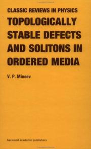 Cover of: Topologically stable defects and solitons in ordered media | Vladimir P. Mineev
