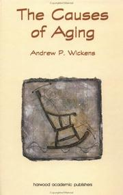 Cover of: Causes of Aging | A. J. Wickens
