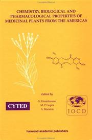 Chemistry, biological, and pharmacological properties of medicinal plants from the Americas by IOCD/CYTED Symposium (2nd 1997 Panama, Panama)