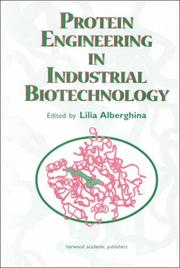 Cover of: Protein Engineering For Industrial Biotechnology | Lilia Alberghina