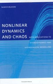 Cover of: Nonlinear Dynamics and Chaos with Applications to Hydrodynamics andf Hydrological Modelling | S. Velichov