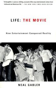 Cover of: Life: The Movie | Neal Gabler