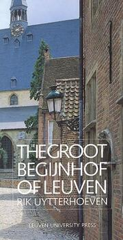 Cover of: The Groot Begijnhof of Leuven