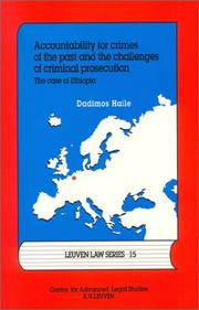 Cover of: Accountability for crimes of the past and the challenges of criminal procecutions | Dadimos Haile