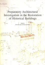 Cover of: Preparatory architectural investigation in the restoration of historical buildings
