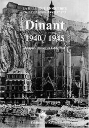 Dinant, 1940/1945 by Jacques Olivier