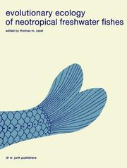 Cover of: Evolutionary ecology of neotropical freshwater fishes