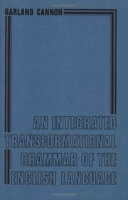Cover of: An integrated transformational grammar of the English language