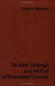 Cover of: Sir John Vanbrugh and the end of restoration comedy