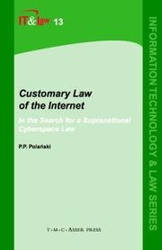 Cover of: Customary Law of the Internet | Paul Przemyslaw Polanski