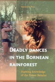 Cover of: Deadly Dances in the Bornean Rainforest | Rajindra K. Puri
