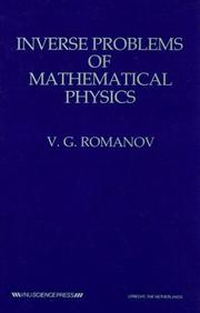 Cover of: Inverse Problems of Mathematical Physics | V. G. Romanov