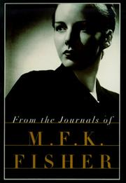 Cover of: From the journals of M.F.K. Fisher
