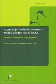 Access To Justice In Environmental Matters And The Role Of NGOs by Nicolas de Sadeleer, Gerhard Roller, Miriam Dross, Nicolas De Sadeleer