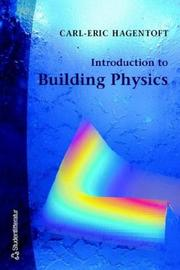 Cover of: Introduction to Building Physics | Carl-Eric Hagentoft