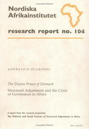Cover of: The elusive prince of Denmark: structural adjustment and the crisis of governance in Africa