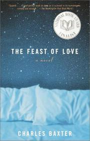 Cover of: The Feast of Love | Charles Baxter