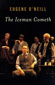 Cover of: The iceman cometh | Eugene O'Neill