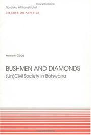 Bushmen and diamonds by Kenneth Good