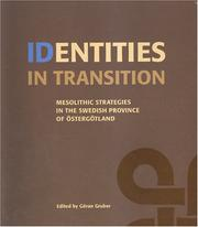 Cover of: Identities in Transition (Riksantikvarieambetet Arkeologiska Undersokningar Skrifter) | G. Gruber