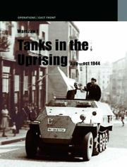Cover of: WARSAW 1: TANKS IN THE UPRISING: August  - October 1944 (Operations: East Front 1944) | Janusz Ledwoch