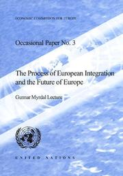 Cover of: Process of European Integration And the Future of Europe, the