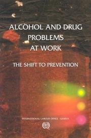 Cover of: Alcohol and drug problems at work