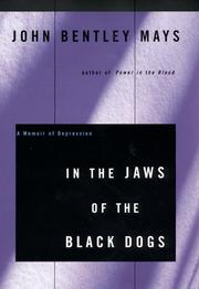 In the Jaws of the Black Dogs by John Bentley Mays