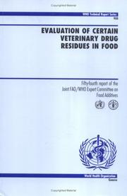 Cover of: Evaluation of Certain Veterinary Drug Residues in Food