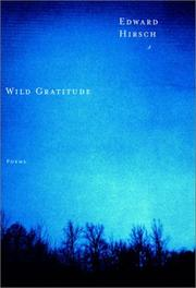 Cover of: Wild gratitude: poems