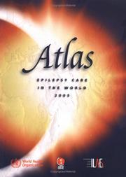 Cover of: Atlas Epilepsy Care in the World 2005 |